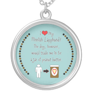 My Finnish Lapphund Loves Peanut Butter Round Pendant Necklace