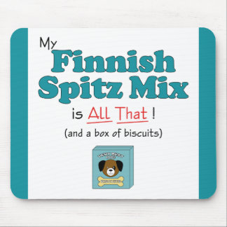 My Finnish Spitz Mix is All That! Mouse Pad