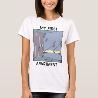 My first apartment T-Shirt