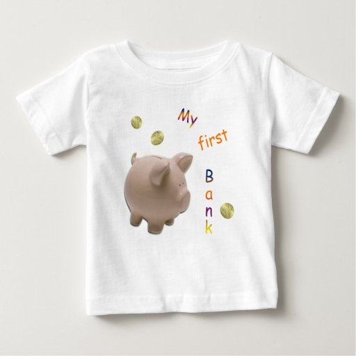 My First Bank Baby T-Shirt