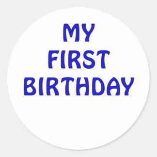My First Birthday Classic Round Sticker
