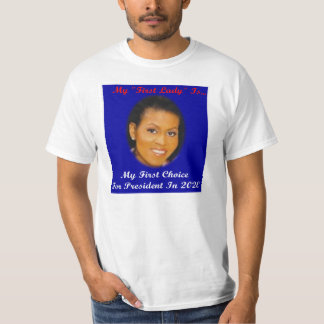 My First Choice for 2020 T-Shirt