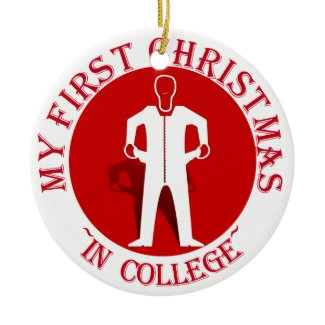 My First Christmas In College ornament