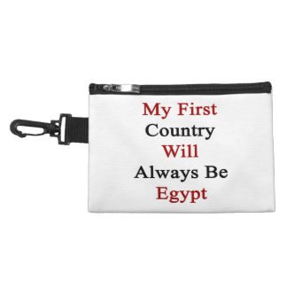 My First Country Will Always Be Egypt Accessories Bags