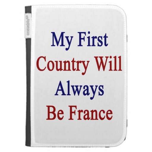 My First Country Will Always Be France Kindle 3 Cover
