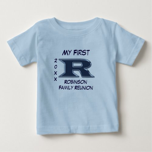 My First Family Reunion Letter R Monogram Blue Baby T_Shirt