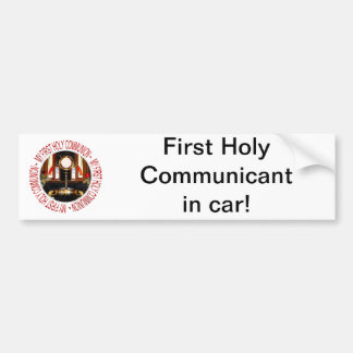 My First Holy Communion Bumper Sticker