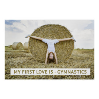 My First Love Is - Gymnastics, Motivational Poster