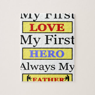 My First Love My First Hero Always My Dad Jigsaw Puzzle