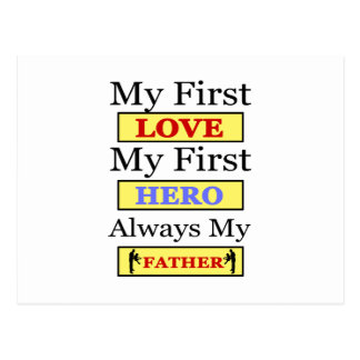 My First Love My First Hero Always My Dad Postcard