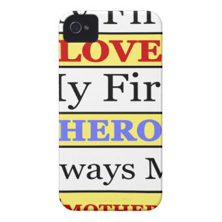 My First Love My First Hero Always My Mother iPhone 4 Case