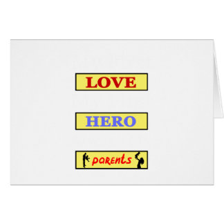 My First Love My First Hero Always My Parents Card