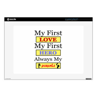 My First Love My First Hero Always My Parents Laptop Decals