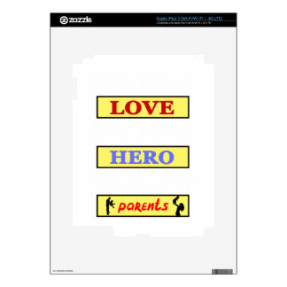 My First Love My First Hero Always My Parents Skin For iPad 3