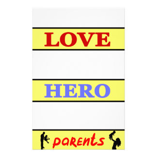 My First Love My First Hero Always My Parents Stationery