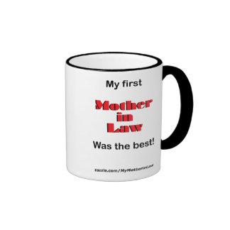 My first Mother in Law (Mug) Ringer Coffee Mug