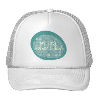 MY FIRST MOTHER'S DAY TRUCKER HAT