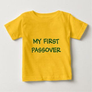 MY FIRST PASSOVER  INFANT TODDLERT SHIRT OR