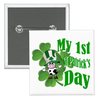 My first St Patrick s day Pinback Button