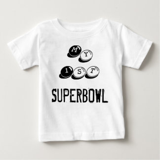 My First Superbowl Baby T-Shirt