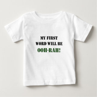 My first word will be OOH-RAH! Tees
