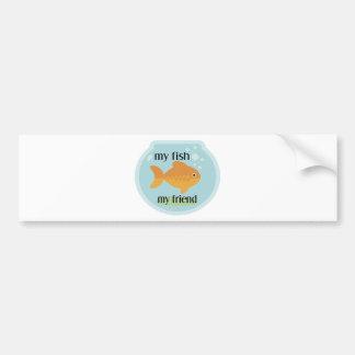 My Fish Friend Bumper Stickers