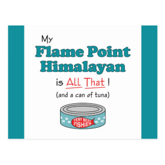 My Flame Point Himalayan is All That! Funny Kitty Postcard