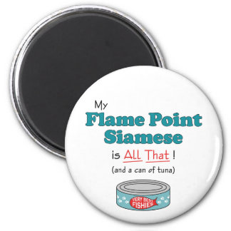 My Flame Point Siamese is All That! Funny Kitty 2 Inch Round Magnet