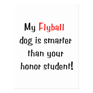 My Flyball Dog is Smarter... Postcard