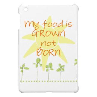 My Food is Grown, Not Born iPad Mini Case