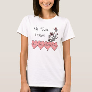 My Four Loves T-Shirt