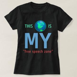 MY Free Speech Zone T-shirt