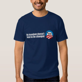 My freedom doesn't need to be changed Bumpers T-shirts