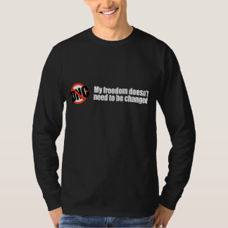 My freedom doesn't need to be changed Bumpers Tees