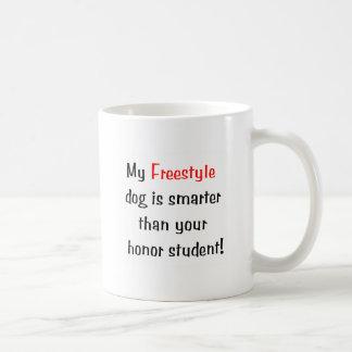 My Freestyle Dog is Smarter... Coffee Mug