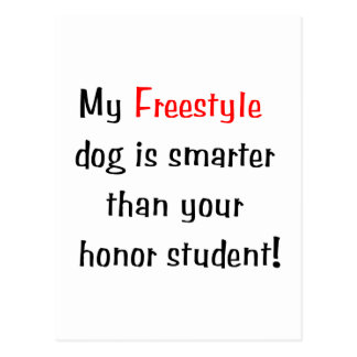 My Freestyle Dog is Smarter... Postcard