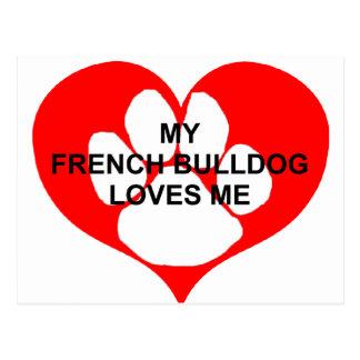 my french bulldog loves me postcard