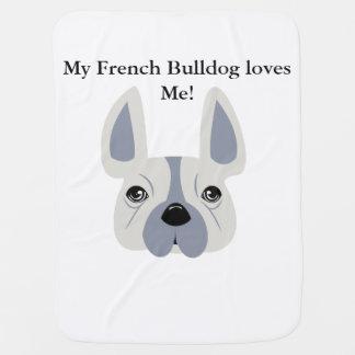 My French Bulldog loves me! Stroller Blanket