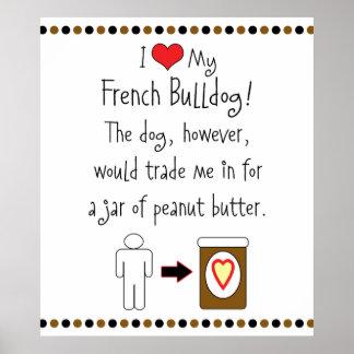 My French Bulldog Loves Peanut Butter Print