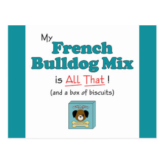 My French Bulldog Mix is All That! Postcard