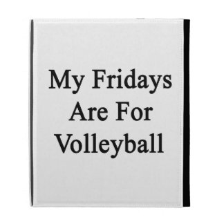 My Fridays Are For Volleyball iPad Case
