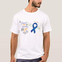 My Friend An Angel - Anal Cancer T-Shirt