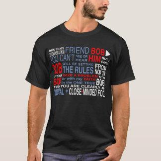 My Friend Bob (Dark) T-Shirt