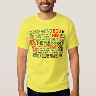 My Friend Bob Shirt