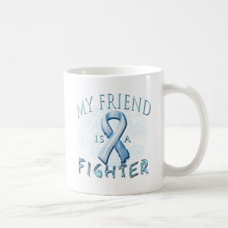 My Friend is a Fighter Light Blue Coffee Mug