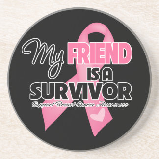 My Friend is a Survivor - Breast Cancer Beverage Coasters