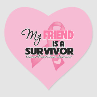 My Friend is a Survivor - Breast Cancer Heart Stickers