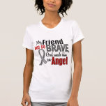 My Friend Is An Angel 1 Brain Cancer T-shirts