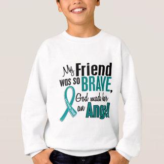 My Friend Is An Angel 1 Ovarian Cancer Sweatshirt