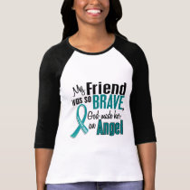 My Friend Is An Angel 1 Ovarian Cancer T-Shirt
